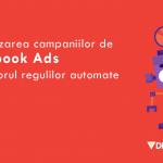 reguli automate facebook ads